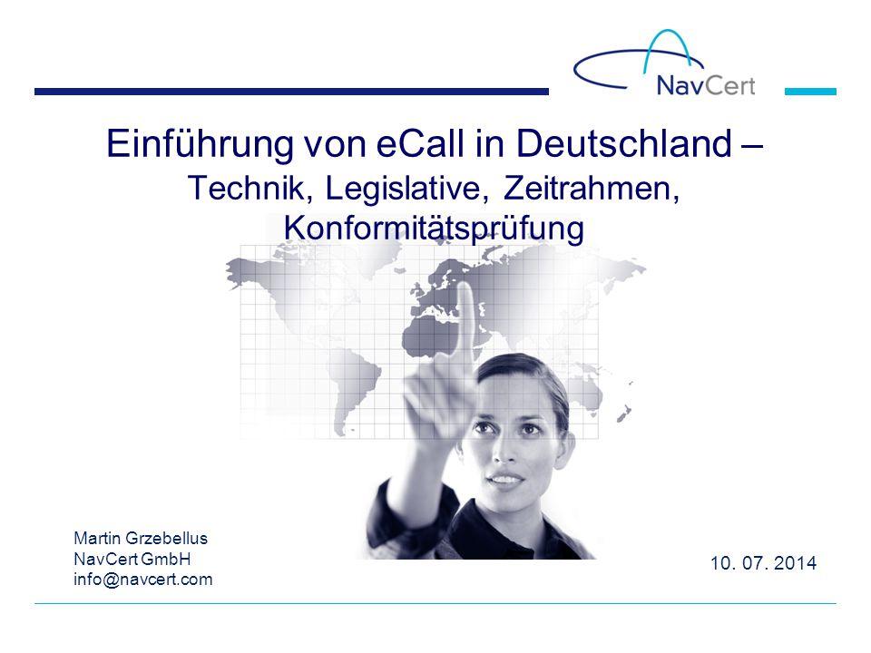 Einführung von eCall in Deutschland – Technik, Legislative, Zeitrahmen, Konformitätsprüfung