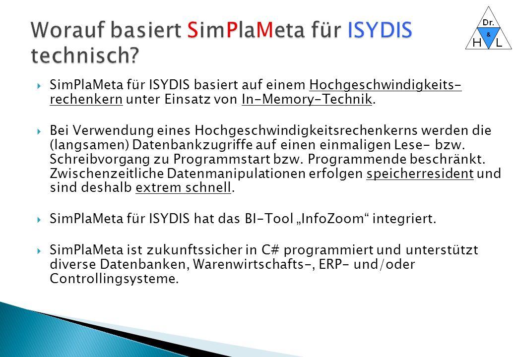 Worauf basiert SimPlaMeta für ISYDIS technisch