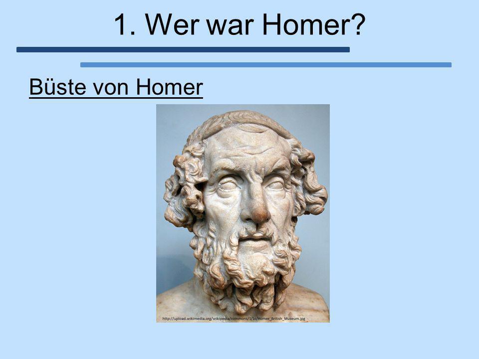 1. Wer war Homer Büste von Homer