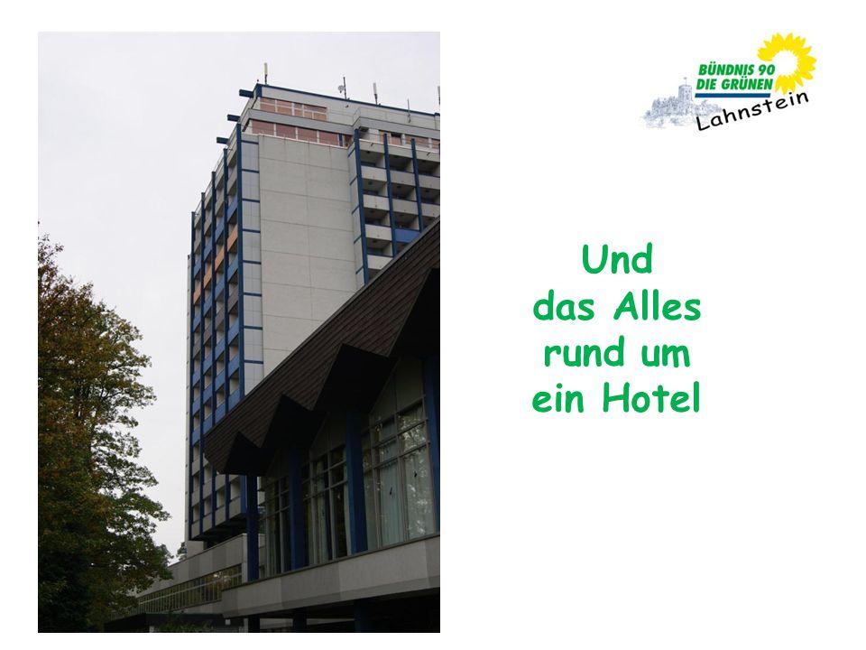 Und das Alles rund um ein Hotel