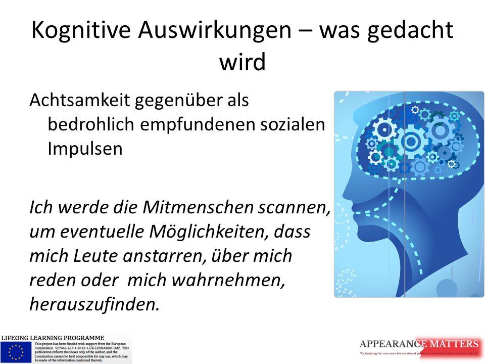 Kognitive Auswirkungen – was gedacht wird