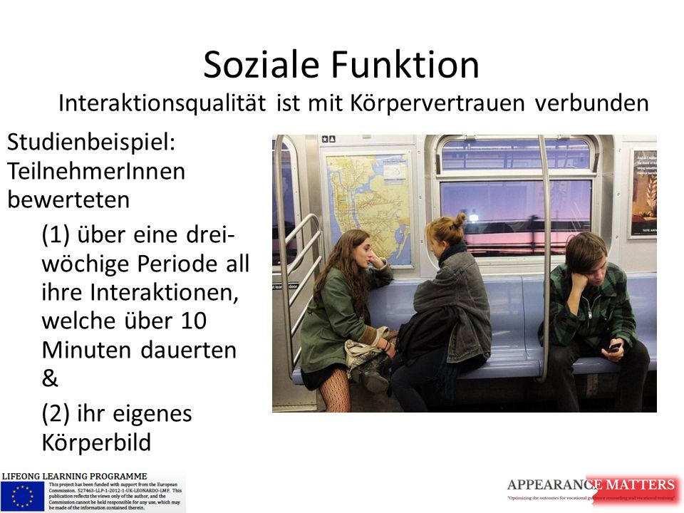 Soziale Funktion Interaktionsqualität ist mit Körpervertrauen verbunden. Studienbeispiel: TeilnehmerInnen bewerteten.