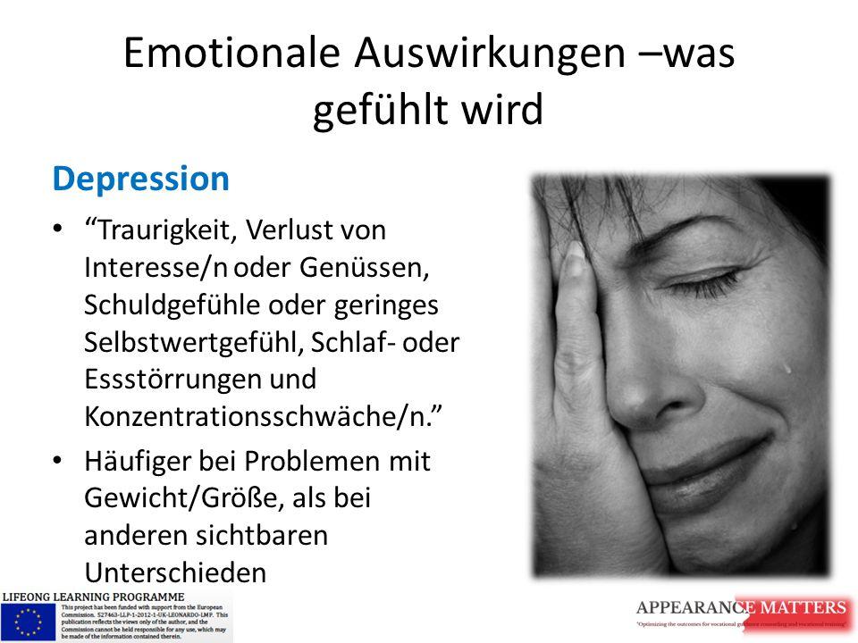 Emotionale Auswirkungen –was gefühlt wird