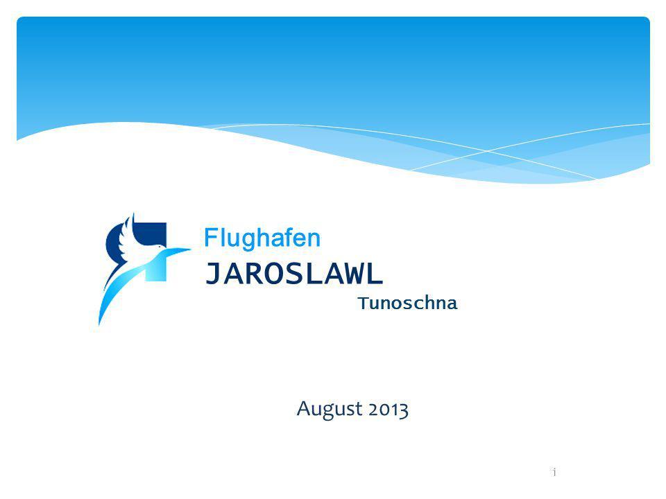 Flughafen JAROSLAWL Tunoschna August 2013