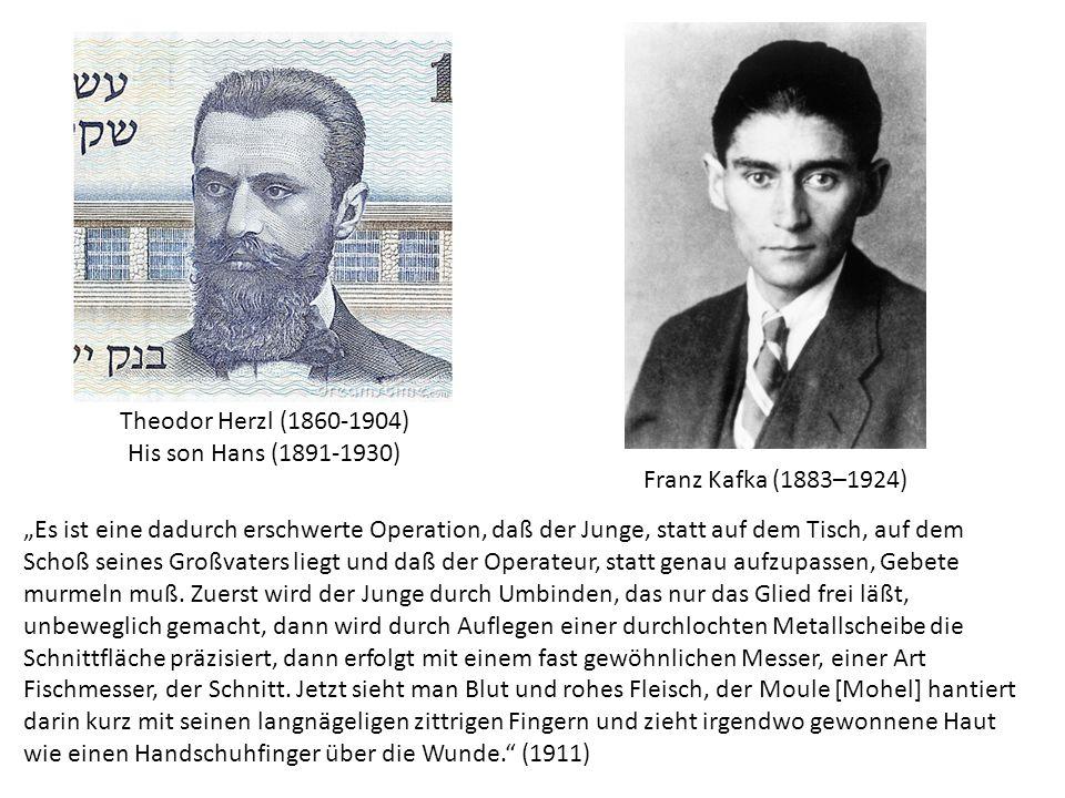 Franz Kafka (1883–1924) Theodor Herzl (1860-1904) His son Hans (1891-1930)