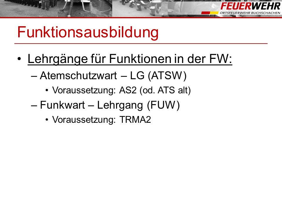 Funktionsausbildung Lehrgänge für Funktionen in der FW: