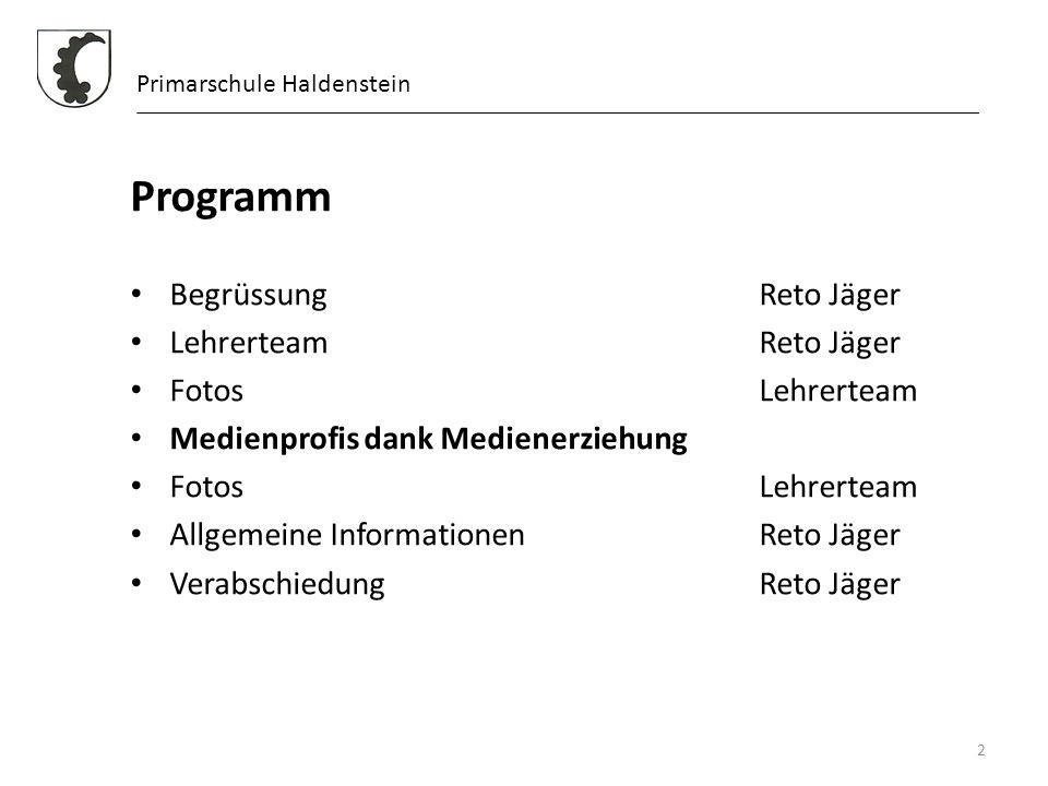 Programm Begrüssung Reto Jäger Lehrerteam Reto Jäger Fotos Lehrerteam