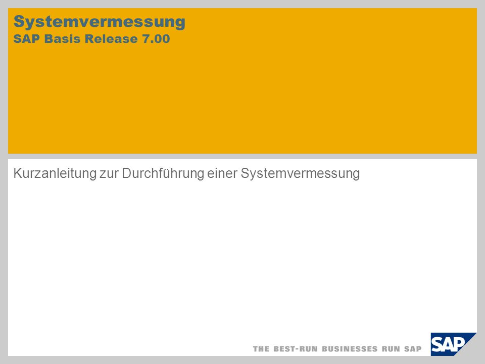 Systemvermessung SAP Basis Release 7.00