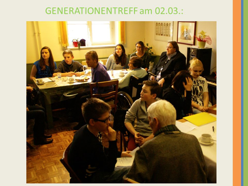 GENERATIONENTREFF am 02.03.: