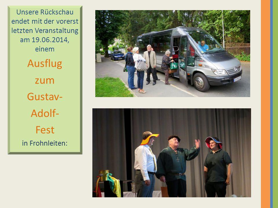 Ausflug zum Gustav- Adolf- Fest