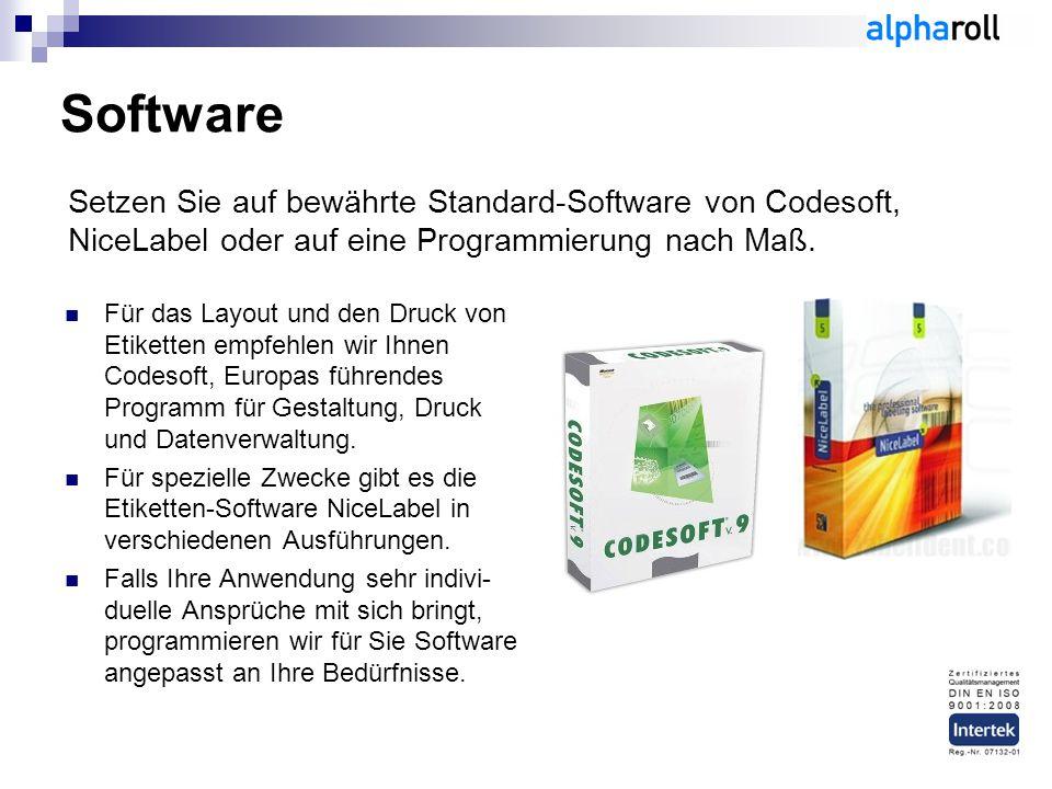 Software Setzen Sie auf bewährte Standard-Software von Codesoft, NiceLabel oder auf eine Programmierung nach Maß.
