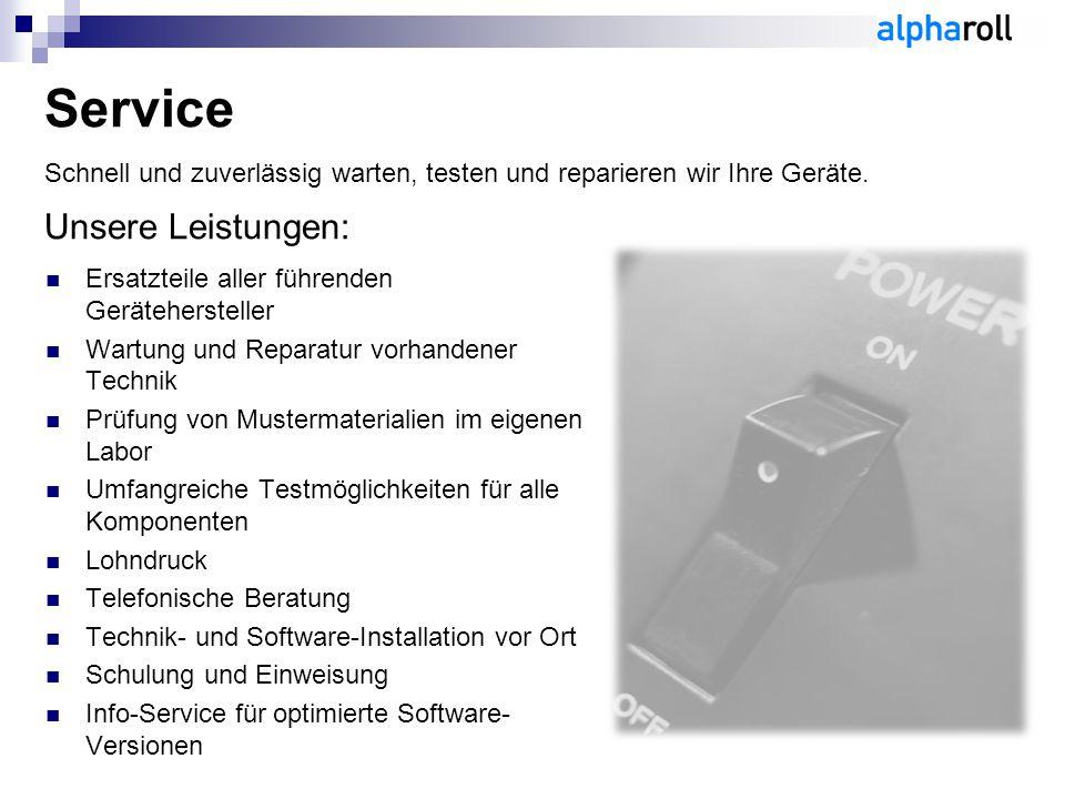 Service Schnell und zuverlässig warten, testen und reparieren wir Ihre Geräte. Unsere Leistungen: