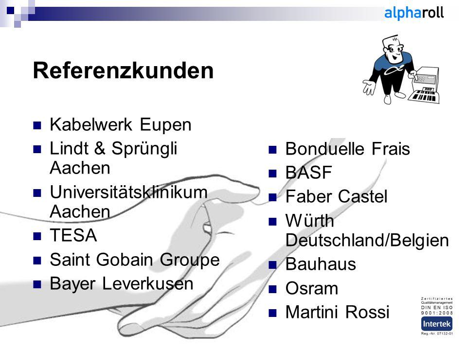 Referenzkunden Kabelwerk Eupen Lindt & Sprüngli Aachen Bonduelle Frais