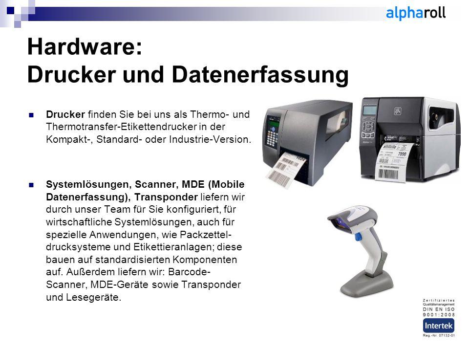 Hardware: Drucker und Datenerfassung
