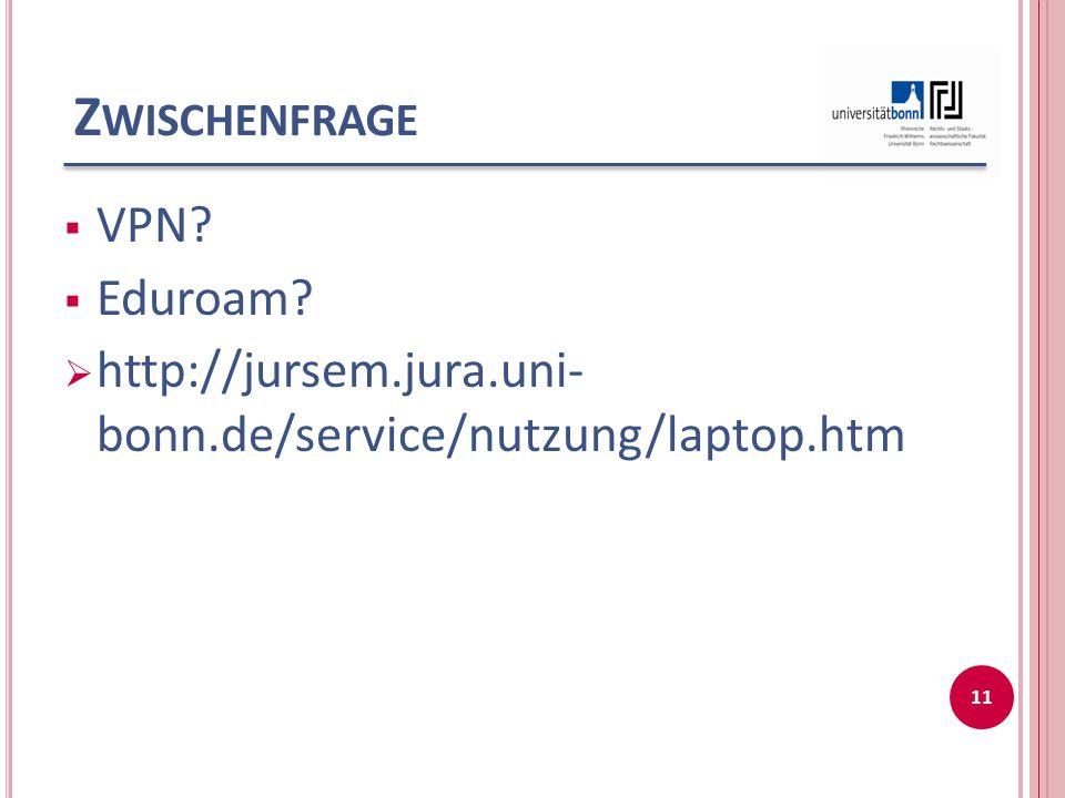 Zwischenfrage VPN Eduroam
