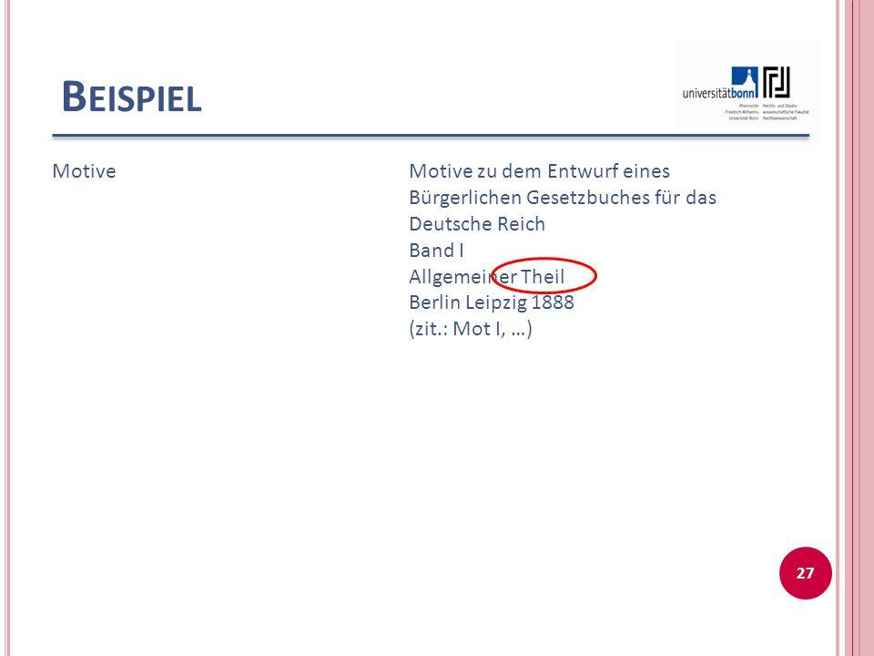 Beispiel Motive. Motive zu dem Entwurf eines Bürgerlichen Gesetzbuches für das Deutsche Reich. Band I.