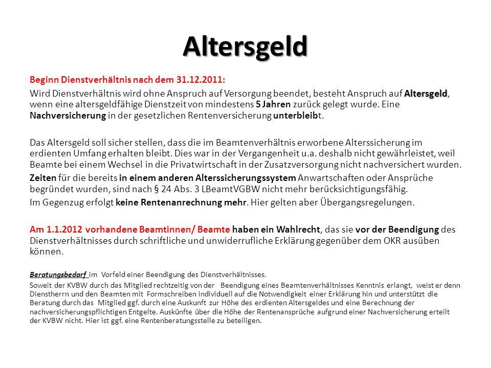 Altersgeld Beginn Dienstverhältnis nach dem 31.12.2011: