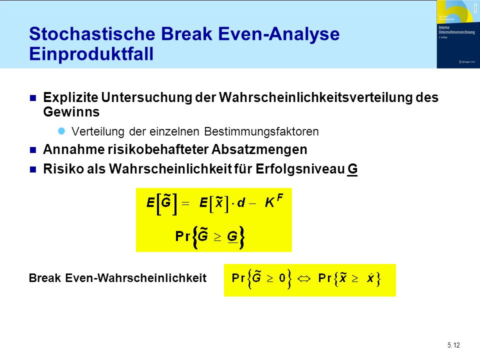 Stochastische Break Even-Analyse Einproduktfall