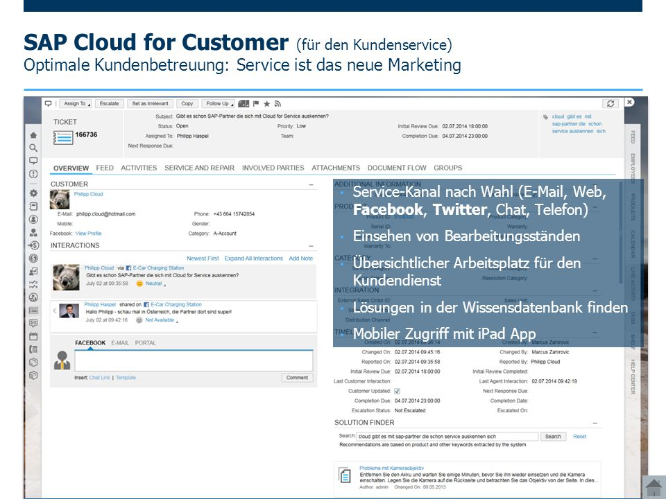 SAP Cloud for Customer (für den Kundenservice) Optimale Kundenbetreuung: Service ist das neue Marketing
