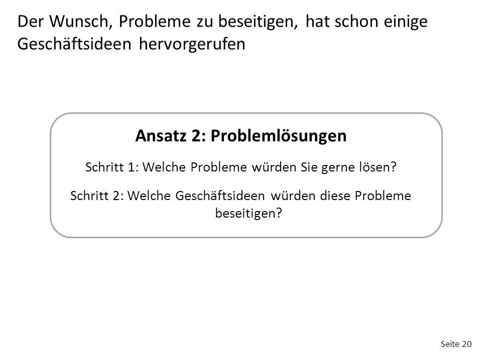 Ansatz 2: Problemlösungen