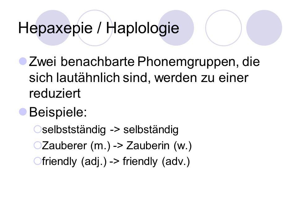 Hepaxepie / Haplologie