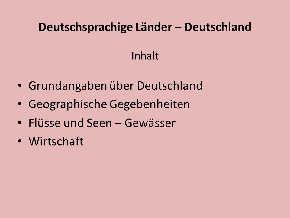 Deutschsprachige Länder – Deutschland Inhalt