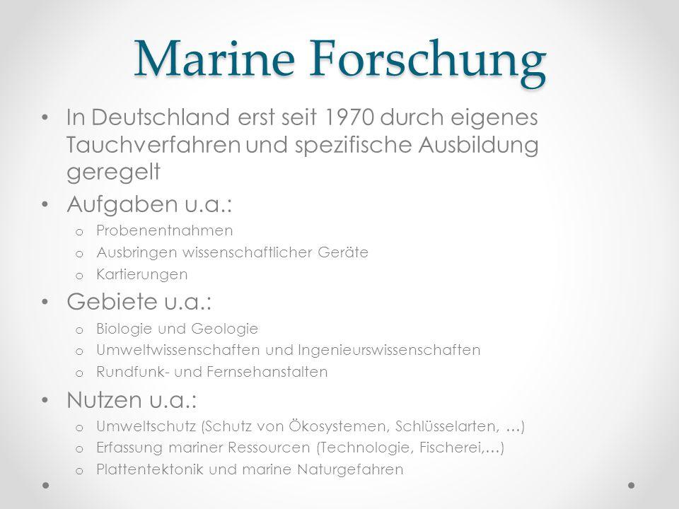 Marine Forschung In Deutschland erst seit 1970 durch eigenes Tauchverfahren und spezifische Ausbildung geregelt.
