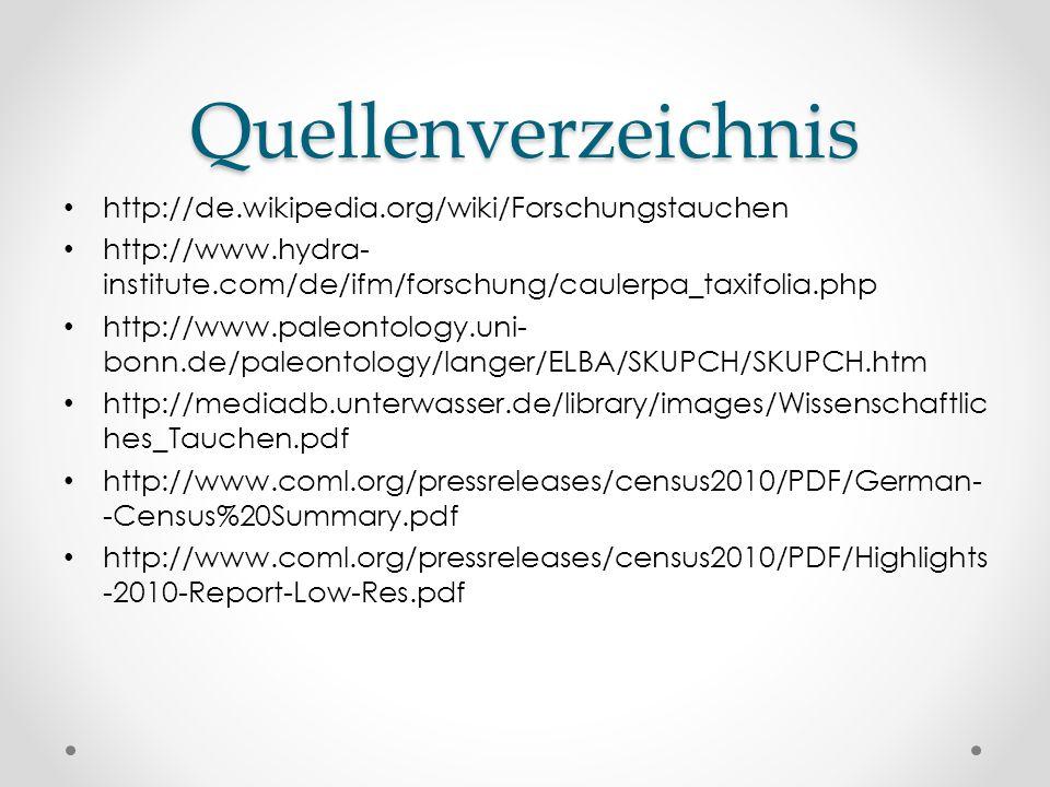 Quellenverzeichnis http://de.wikipedia.org/wiki/Forschungstauchen