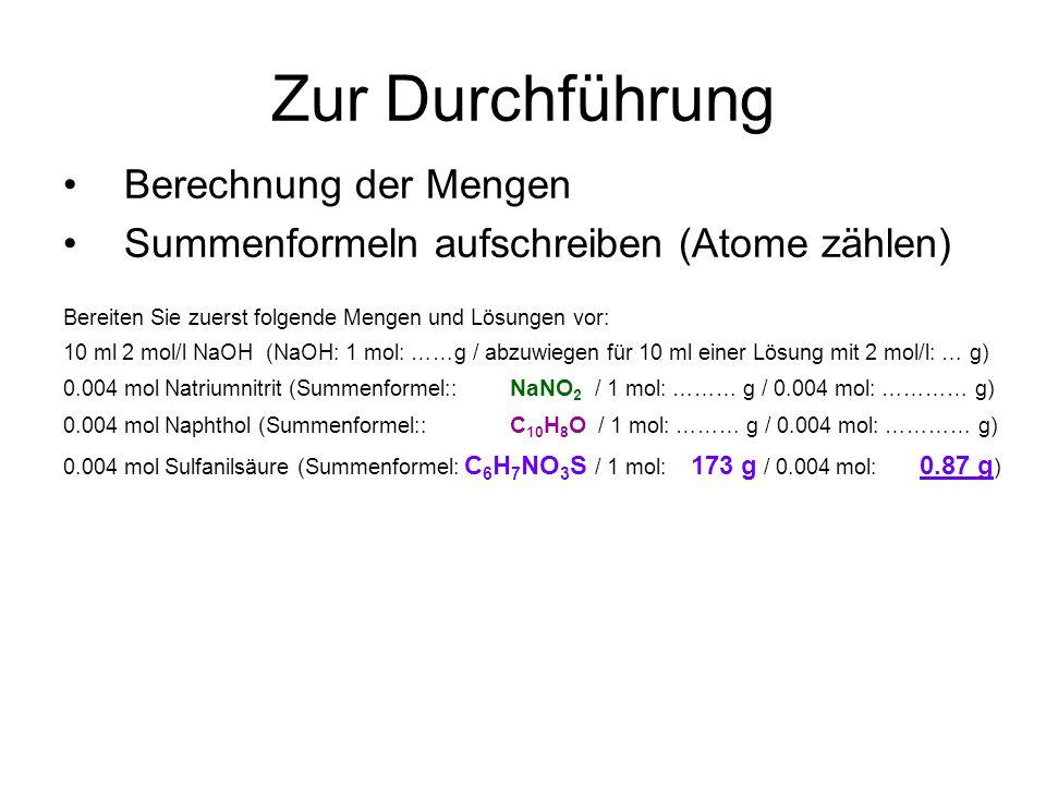 Zur Durchführung Berechnung der Mengen