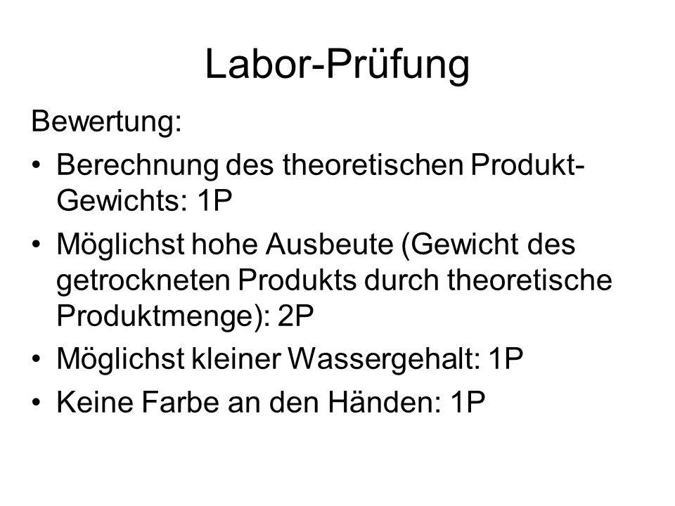 Labor-Prüfung Bewertung: