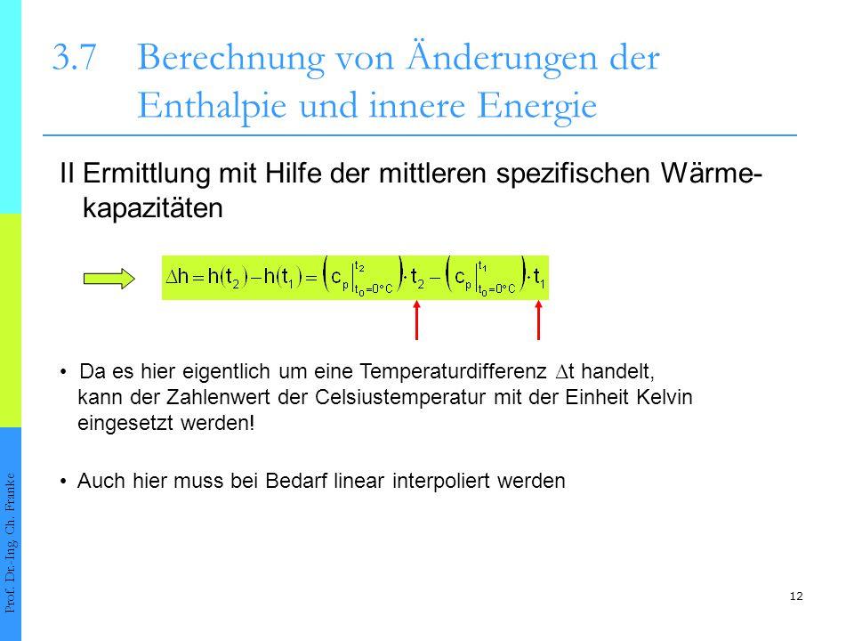 3.7 Berechnung von Änderungen der Enthalpie und innere Energie