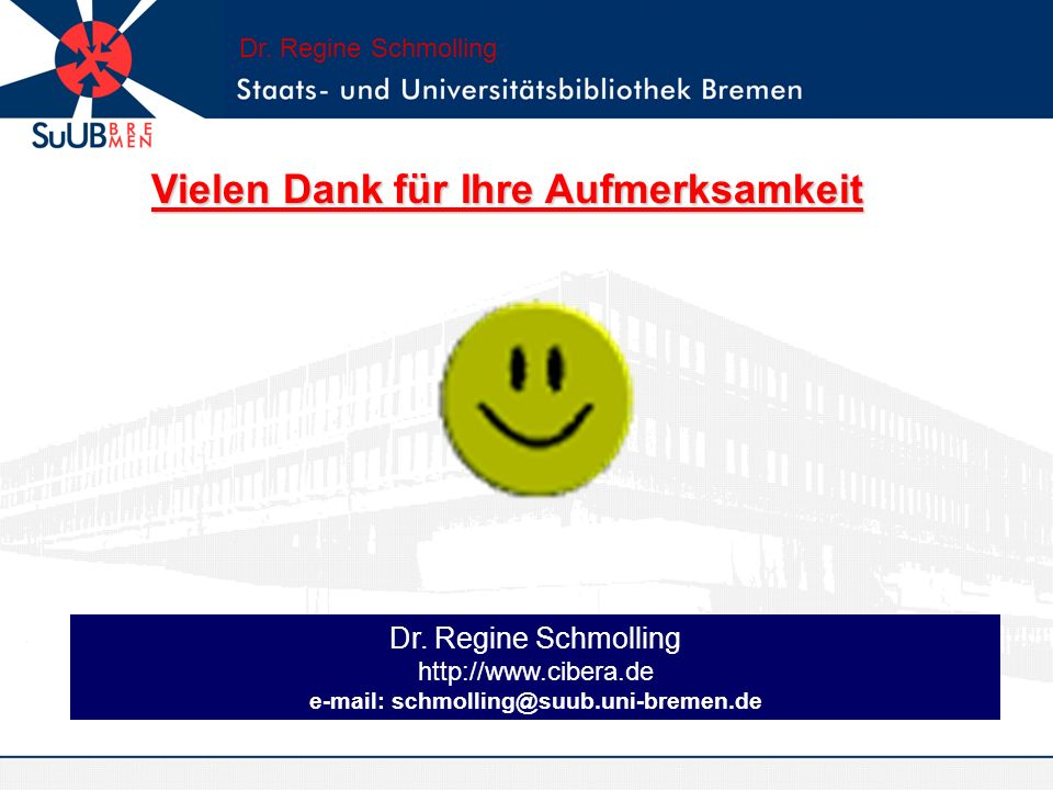 e-mail: schmolling@suub.uni-bremen.de