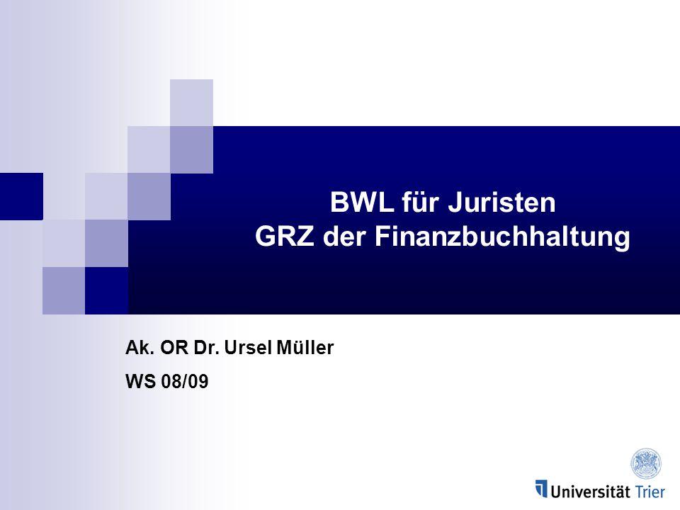 BWL für Juristen GRZ der Finanzbuchhaltung