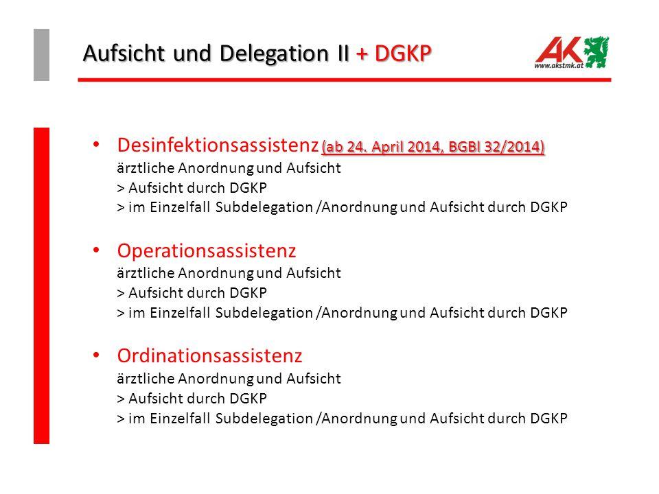 Aufsicht und Delegation II + DGKP