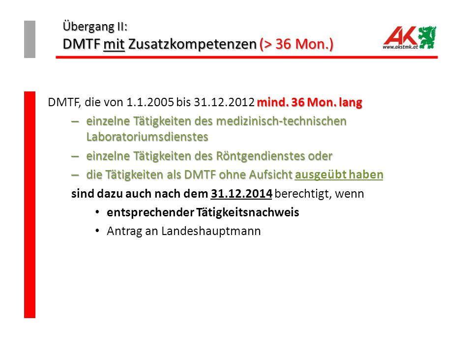 Übergang II: DMTF mit Zusatzkompetenzen (> 36 Mon.)