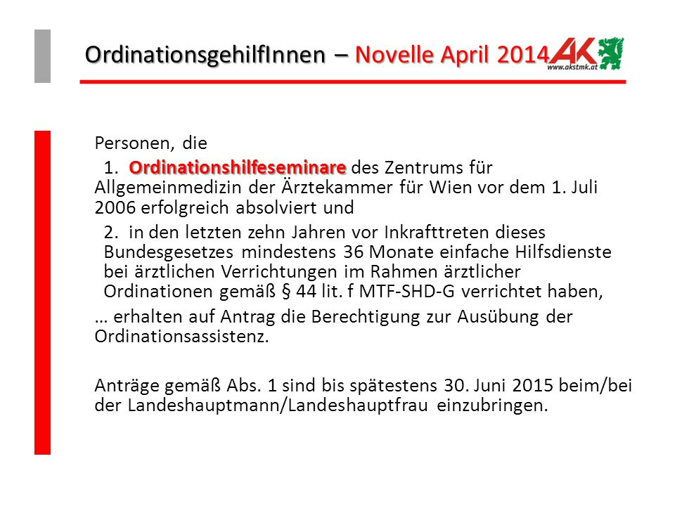 OrdinationsgehilfInnen – Novelle April 2014
