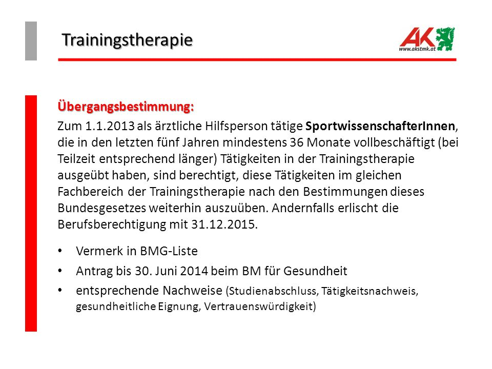Trainingstherapie Übergangsbestimmung: