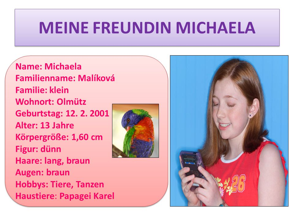 MEINE FREUNDIN MICHAELA