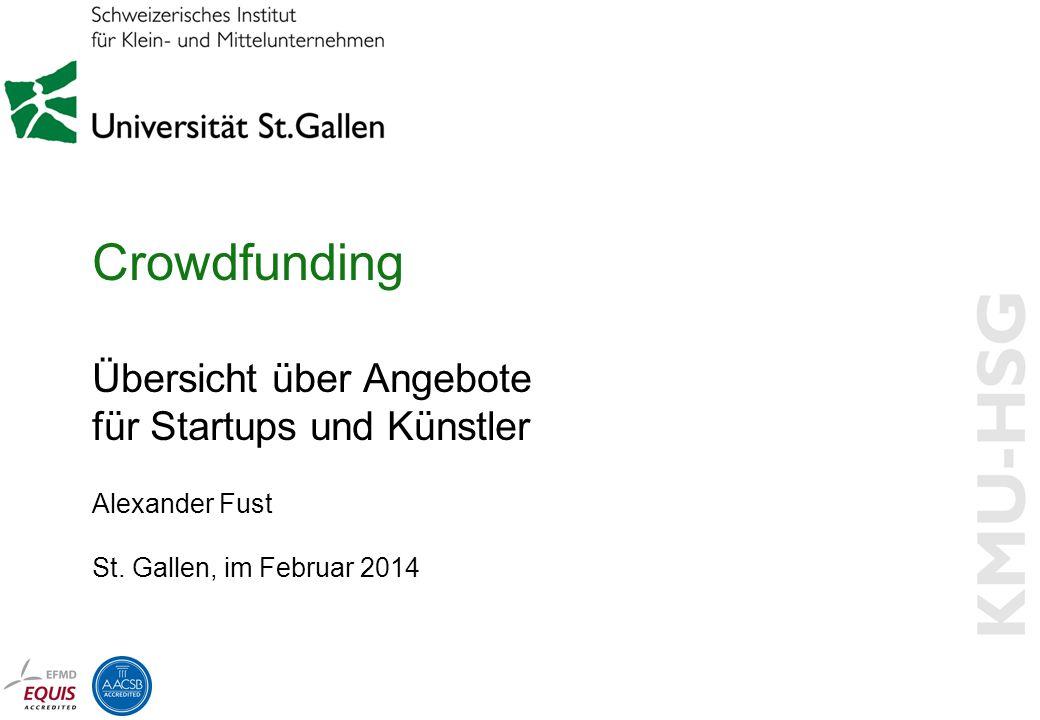 Crowdfunding Übersicht über Angebote für Startups und Künstler Alexander Fust St.