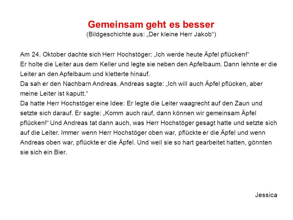 """Gemeinsam geht es besser (Bildgeschichte aus: """"Der kleine Herr Jakob )"""