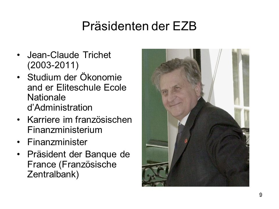 Präsidenten der EZB Jean-Claude Trichet (2003-2011)
