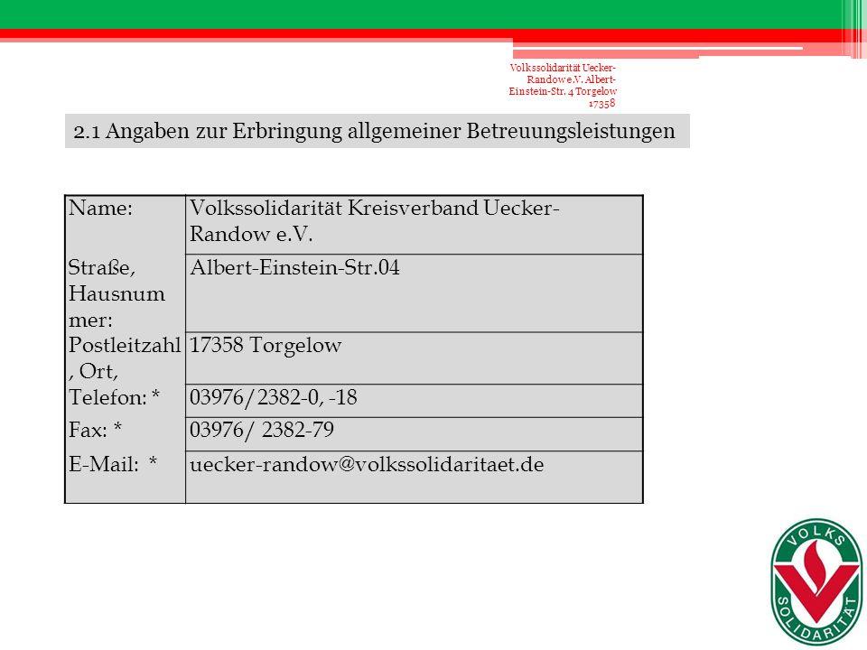 2.1 Angaben zur Erbringung allgemeiner Betreuungsleistungen Name: