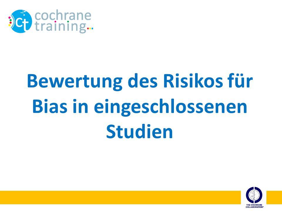 Bewertung des Risikos für Bias in eingeschlossenen Studien