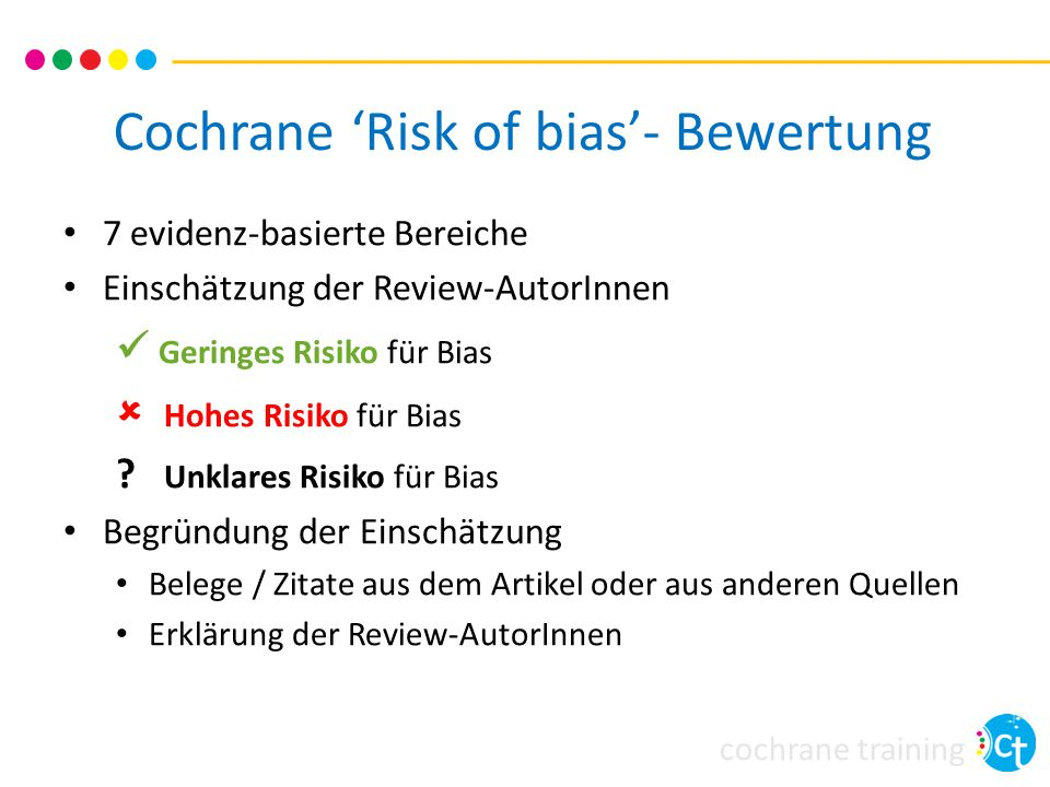 Cochrane 'Risk of bias'- Bewertung