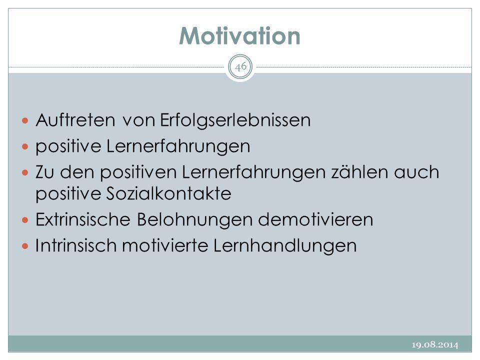 Motivation Auftreten von Erfolgserlebnissen positive Lernerfahrungen