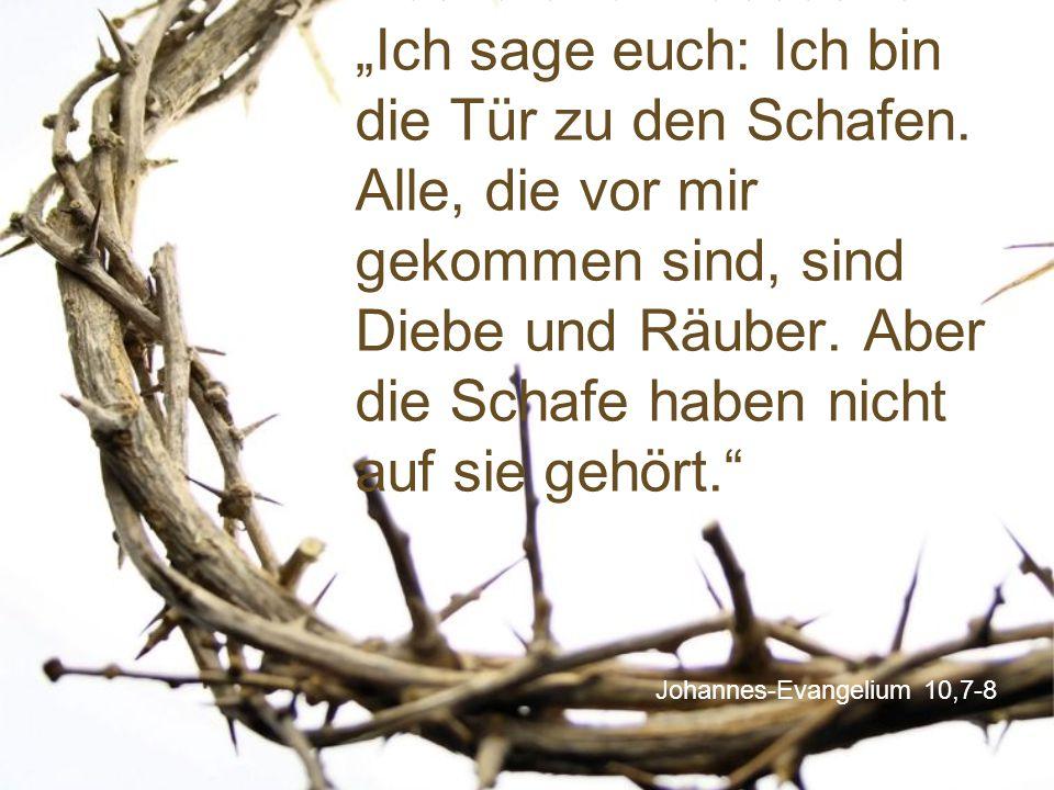 Johannes-Evangelium 10,7-8