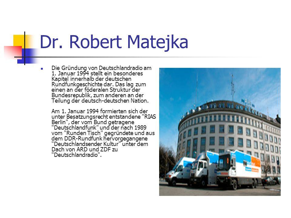 Dr. Robert Matejka