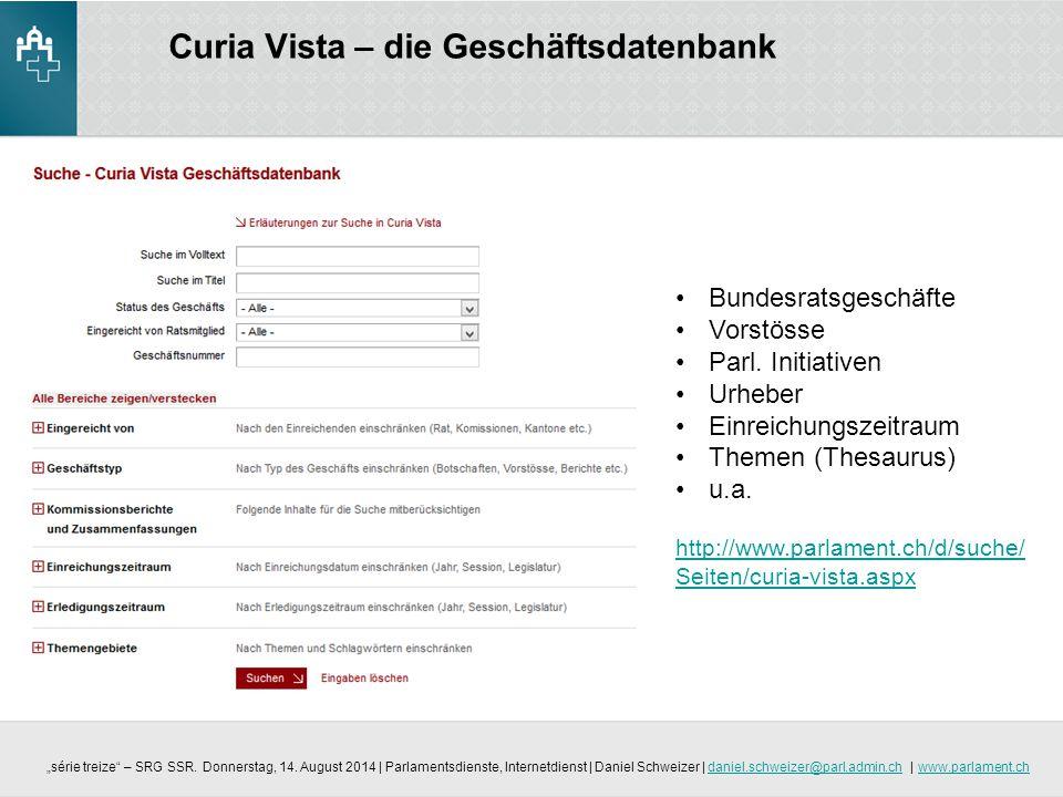 Curia Vista – die Geschäftsdatenbank