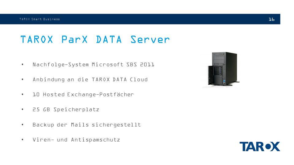 TAROX ParX DATA Server Nachfolge-System Microsoft SBS 2011