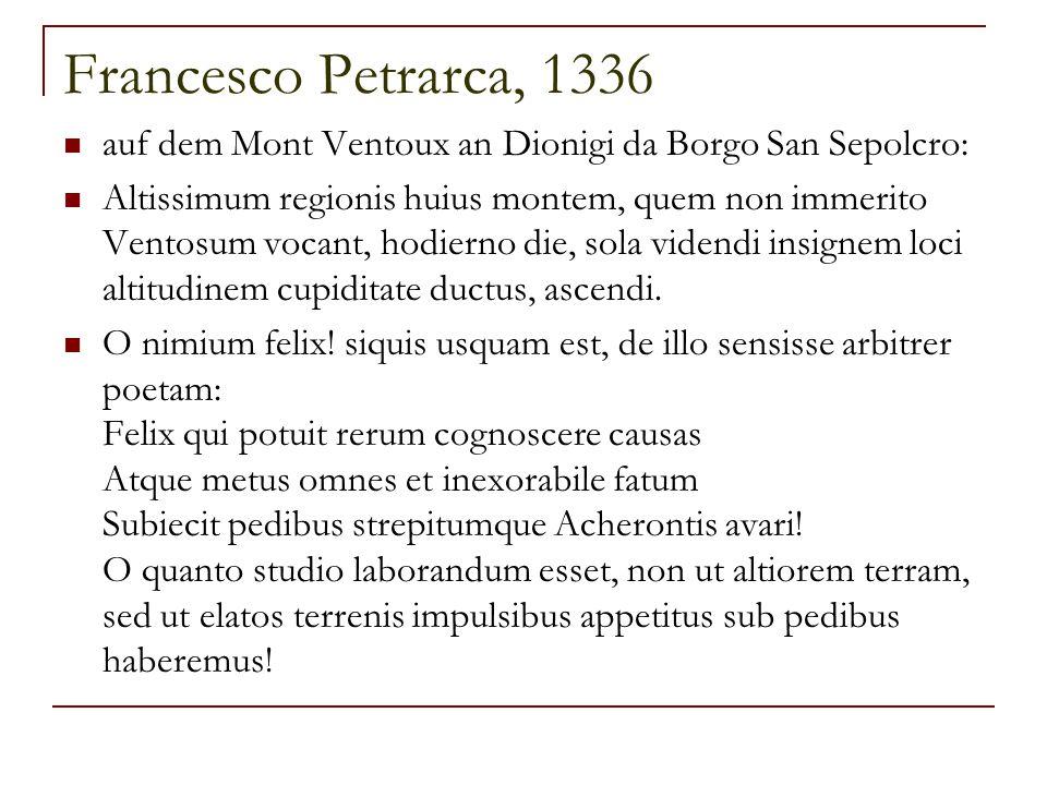 Francesco Petrarca, 1336 auf dem Mont Ventoux an Dionigi da Borgo San Sepolcro: